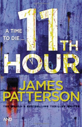 James Patterson: 11th Hour: (Women's Murder Club 11)