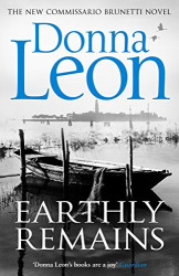 Donna Leon: Earthly Remains (Brunetti)