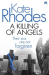 Kate Rhodes: A Killing of Angels: Alice Quentin 2