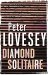 Peter Lovesey: Diamond Solitaire