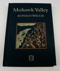 Ronald Welch: Mohawk Valley (Carey Novels)