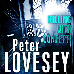 Peter Lovesey: Killing with Confetti