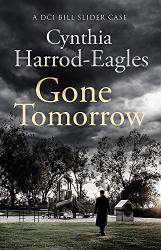 Cynthia Harrod-Eagles: Gone Tomorrow