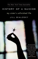Jill Bialosky: History of a Suicide: My Sister's Unfinished Life