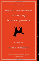 Mark Haddon: The Curious Incident of the Dog in the Night-Time