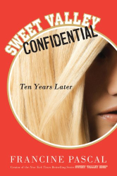 Francine Pascal: Sweet Valley Confidential: Ten Years Later