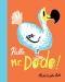 Nicholas John Frith: Hello, Mr. Dodo!