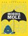 Dan Yaccarino: Morris Mole