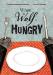 Christine Naumann-Villemin: When a Wolf Is Hungry