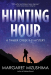 Margaret Mizushima: Hunting Hour: A Timber Creek K-9 Mystery