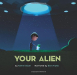 Tammi Sauer: Your Alien