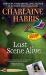 Charlaine Harris: Last Scene Alive (Aurora Teagarden Mysteries, No. 7)