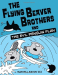 Maxwell Eaton III: The Flying Beaver Brothers and the Evil Penguin Plan