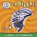 Jennifer L. Holm: I'm Silly! (My First Comics)