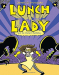 Jarrett J. Krosoczka: Lunch Lady and the Mutant Mathletes: Lunch Lady #7