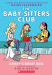 Ann M. Martin: Kristy's Great Idea: Full-Color Edition (The Baby-Sitters Club Graphix #1)