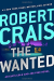 Robert Crais: The Wanted (Elvis Cole and Joe Pike)