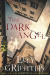Elly Griffiths: The Dark Angel (Ruth Galloway Mysteries)