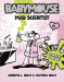 Jennifer L. Holm: Babymouse #14: Mad Scientist