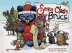 Ryan T. Higgins: Santa Bruce (Mother Bruce Series)