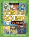 Jennifer L. Holm: Comics Squad #2: Lunch!