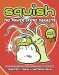 Jennifer L. Holm: Squish #3: The Power of the Parasite
