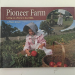 Megan O'Hara: Pioneer Farm: Living on a Farm in the 1880s (Living History)