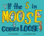 Peter Hermann: If the S in Moose Comes Loose