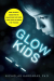 Nicholas Kardaras: Glow Kids: How Screen Addiction Is Hijacking Our Kids - and How to Break the Trance