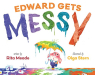 Rita Meade: Edward Gets Messy