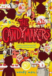 Mass, Wendy: The Candymakers