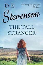 Stevenson, D. E.: The Tall Stranger