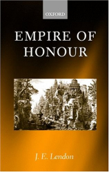 J. E. Lendon: Empire of Honour: The Art of Government in the Roman World