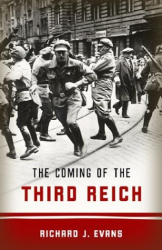 Richard J. Evans: The Coming of the Third Reich