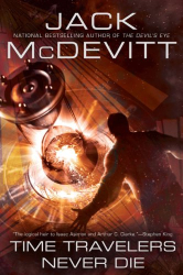 Jack McDevitt: Time Travelers Never Die
