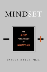 Carol Dweck: Mindset: The New Psychology of Success