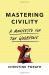 Christine Porath: Mastering Civility: A Manifesto for the Workplace