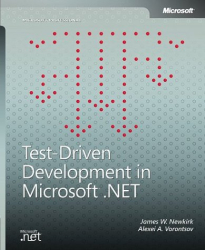 James W. Newkirk: Test-Driven Development in Microsoft  .NET (Microsoft Professional)