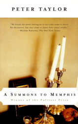 Peter Taylor: A Summons to Memphis