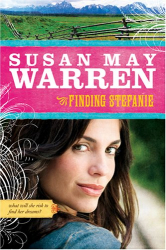 Susan May Warren: Finding Stefanie (Noble Legacy Series #3)