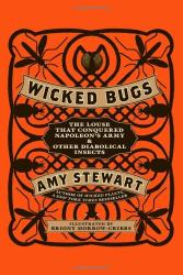 Amy Stewart: Wicked Bugs