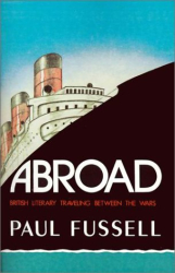 Paul Fussell: Abroad