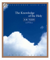 Tozer: The Knowledge of the Holy
