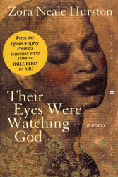 Zora Neale Hurston: Their Eyes Were Watching God