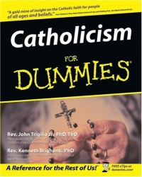 John Trigilio: Catholicism for Dummies