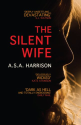 A. S. A. Harrison: The Silent Wife