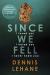 Dennis Lehane: Since We Fell