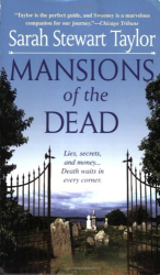 Sarah Stewart Taylor: Mansions of the Dead (Sweeney St. George Mystery)