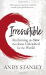 Andy Stanley: Irresistible: Reclaiming the New that Jesus Unleashed for the World