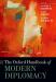 : The Oxford Handbook of Modern Diplomacy (Oxford Handbooks)